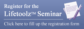Click here to register for the Lifetoolz Seminar